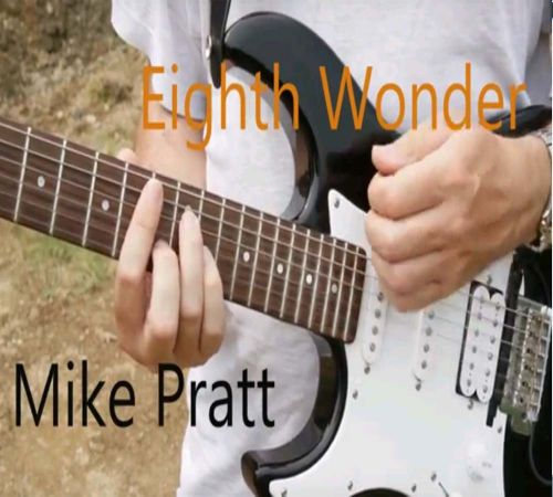 Mike Pratt - Eighth Wonder
